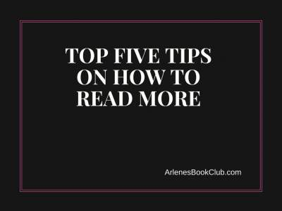 Top 5 tips on how to read more and more often