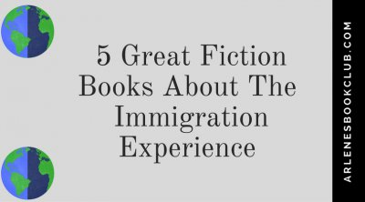 5 Great Works of Immigration Literature