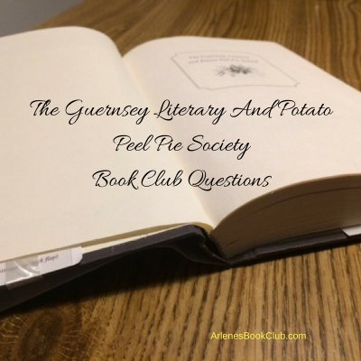 Discussion Questions for The Guernsey Literary and Potato Peel Pie Society