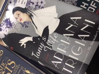 Tony's Wife A Novel By Adriana Trigiani