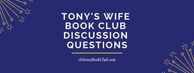 Tony's Wife Book Club Discussion Questions