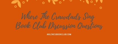 Discussion Questions For Where The Crawdads Sing