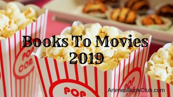 Books To Movies 2019 - Arlene's Book Club