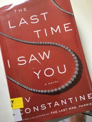 The Last Time I Saw You By Liv Constantine