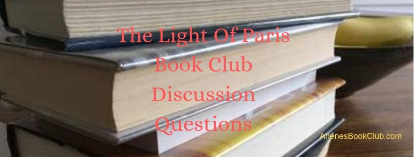 The Light Of Paris Discussion Questions